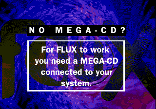 Flux for Mega-CD