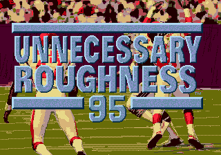 Unnecessary Roughness 95