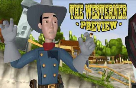 The Westerner (Превью)