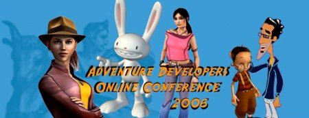 ADVENTURE DEVELOPERS ONLINE CONFERENCE 2006