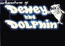 The Adventures of Dewey The Dolphin