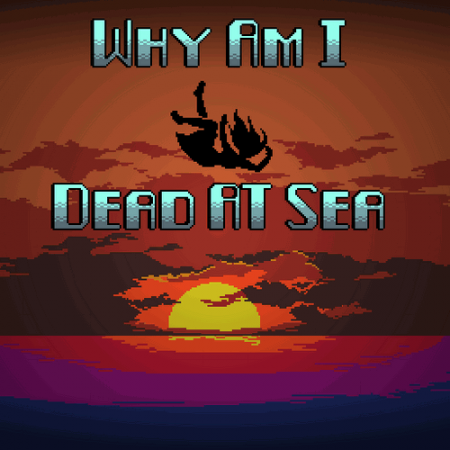 Русификация Why am I dead at sea [PC]